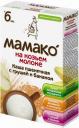 Каша МАМАКО' пшеничная с грушей и бананом на козьем молоке с 6 мес. 200 г